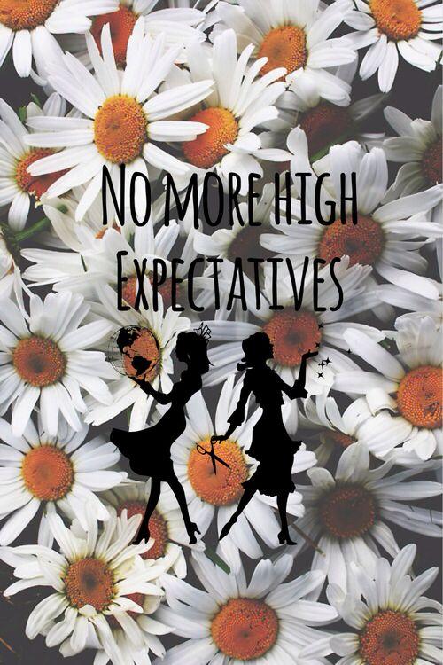 No more high expectatives