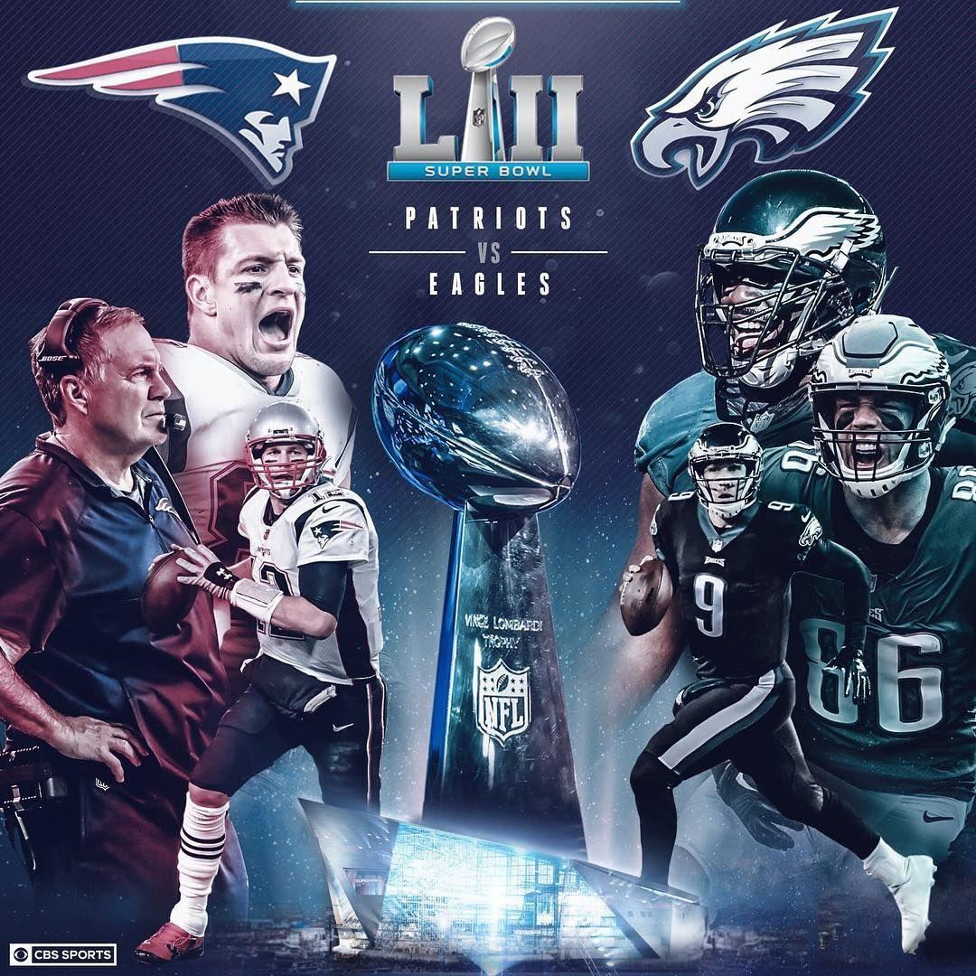The Battle To Settle It All Super Bowl Lii Between New England Patriots Vs Philadelphia Eagles Nfl Nevspit Newengl Eagles Nfl Patriots Superbowl Super Bowl