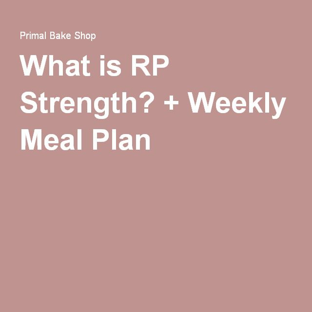 What Is Rp Strength Weekly Meal Plan