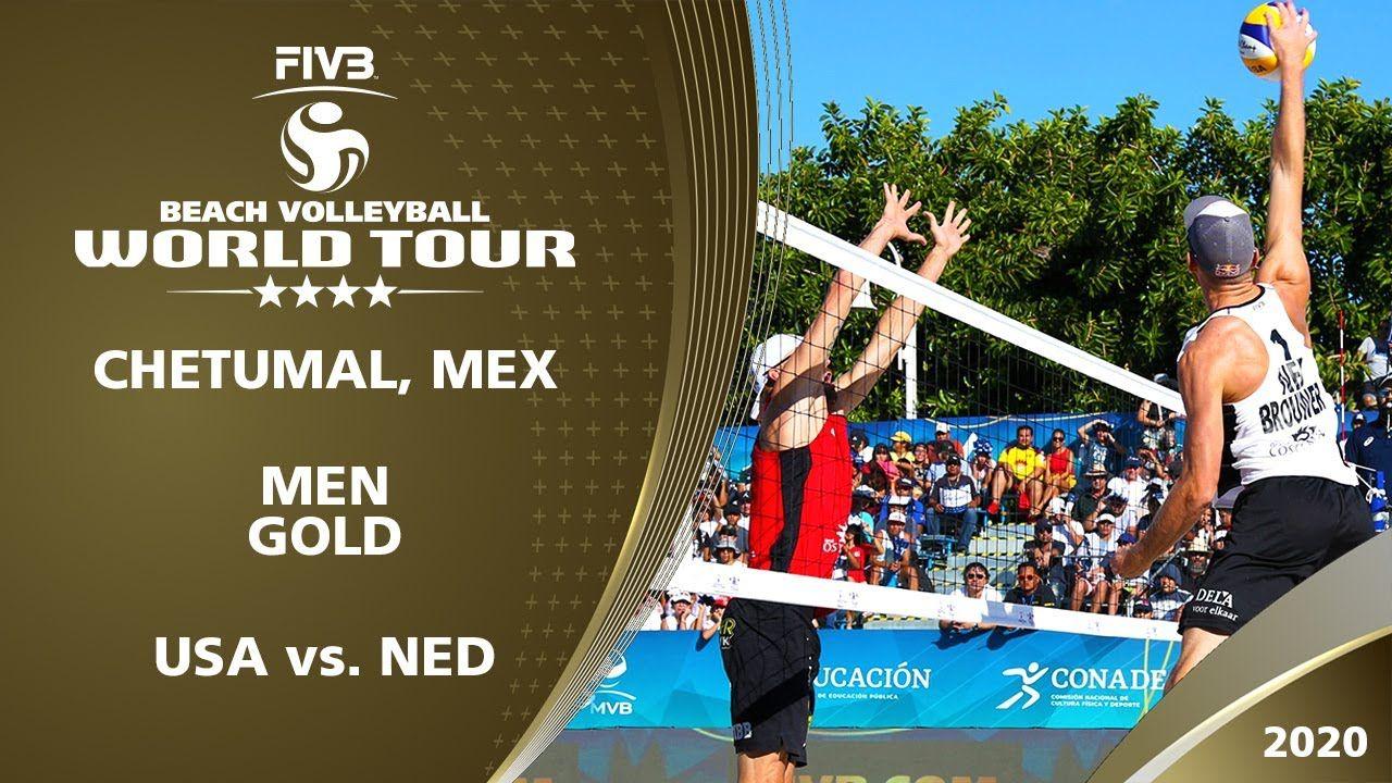 Men S Gold Medal Usa Vs Ned 4 Chetumal Mex 2020 Fivb Beach Voll In 2020 Fivb Beach Volleyball Beach Volleyball Gold Medal