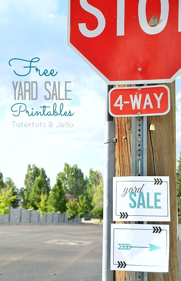 FREE Yard Sale Printables from Tatertots and Jello!! #DIY - free for sale signs for cars