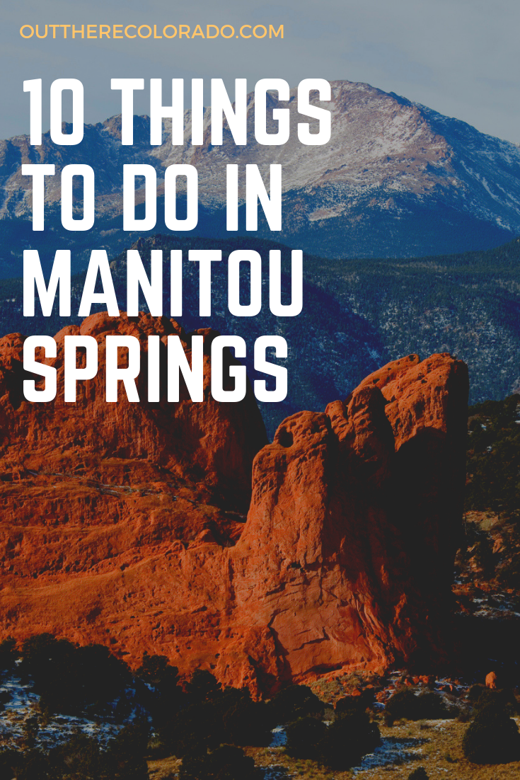 10 Things To Do in Manitou Springs #manitousprings