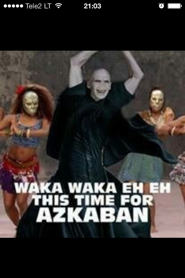Waka Waka By Voldemort Dd Shakira With Images Harry Potter