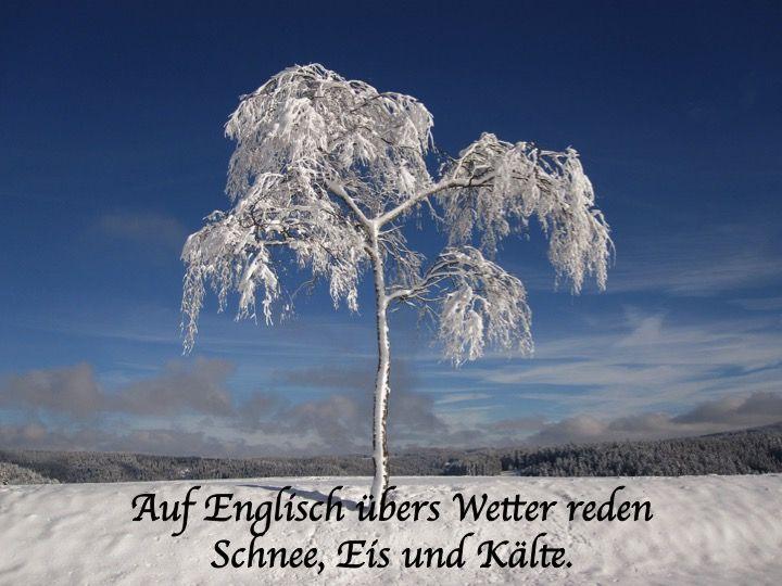 Schnee Eis Und Kälte Auf Englisch Englisch Wortschatz Und
