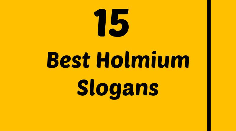 Holmium Slogans Element Slogans Pinterest Slogan Atomic