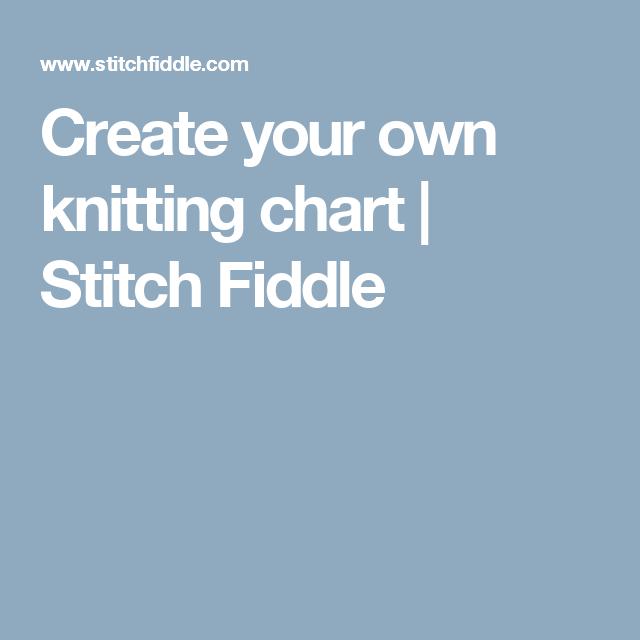 Create your own knitting chart | Stitch Fiddle | Käsityöt ...