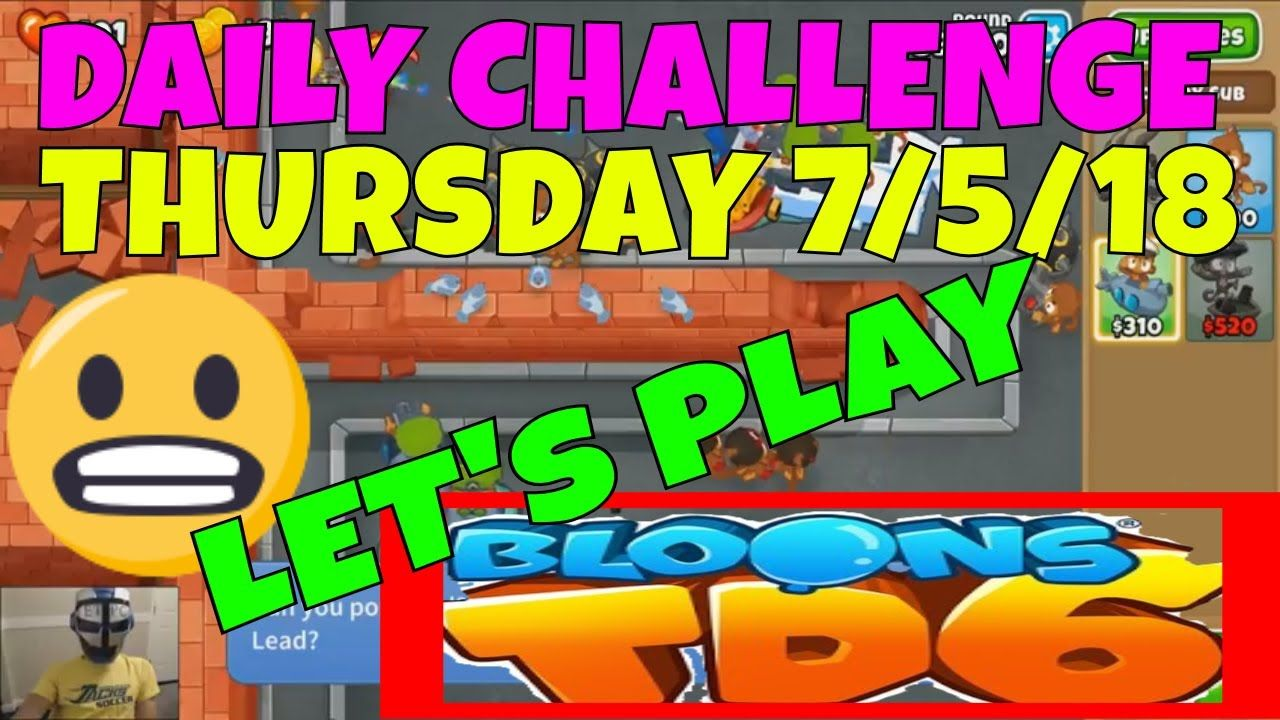 BLOONS TD 6 DAILY CHALLENGE FOR THURSDAY JULY 5  ANOTHER
