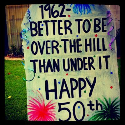 Signs For 50th Birthday Party Decorations See More And Ideas At One Stop