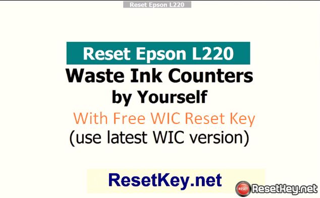 reset epson l220 with free WIC Reset Key | MY EPSON IS