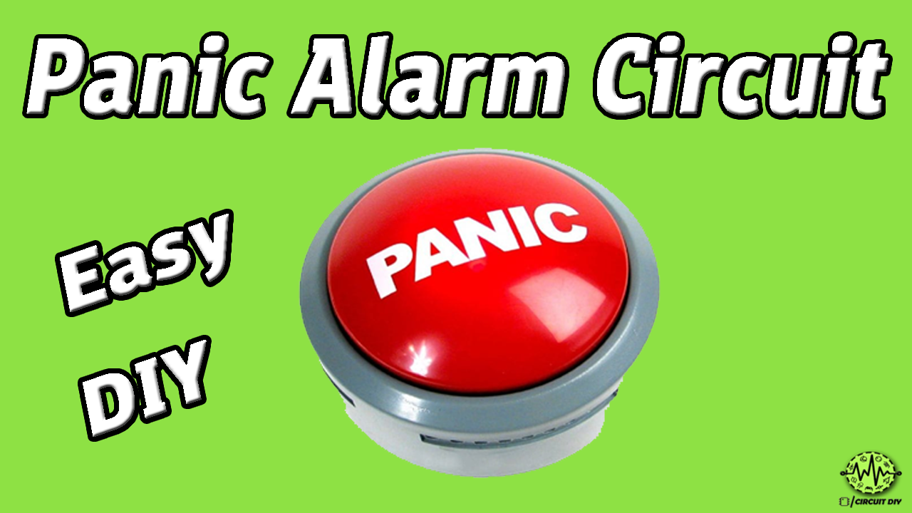 Panic Alarm Circuit Easy Diy Using 555 Timer Electronic How To Make A Tutorial Youtube Project Hacks