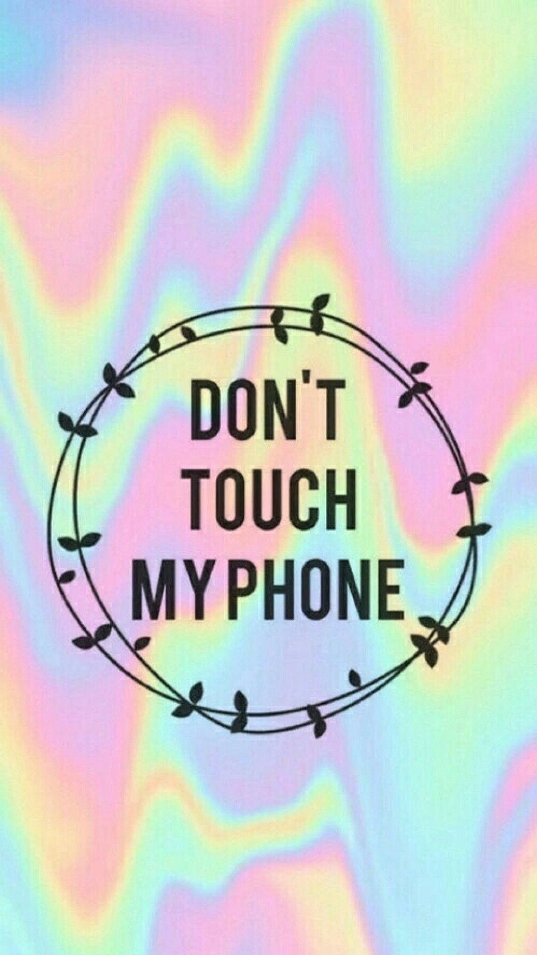 Dont touch my phone tap to see more donttouch my phone