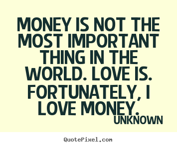 I Love Money Quotes Google Search Passion In The Kill Quotes