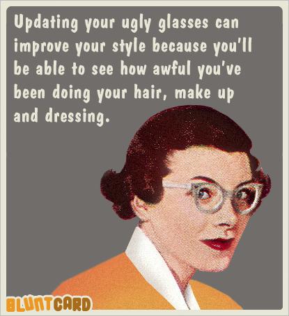Say It Bluntcard Com Eye Jokes Optometry Humor Work Humor