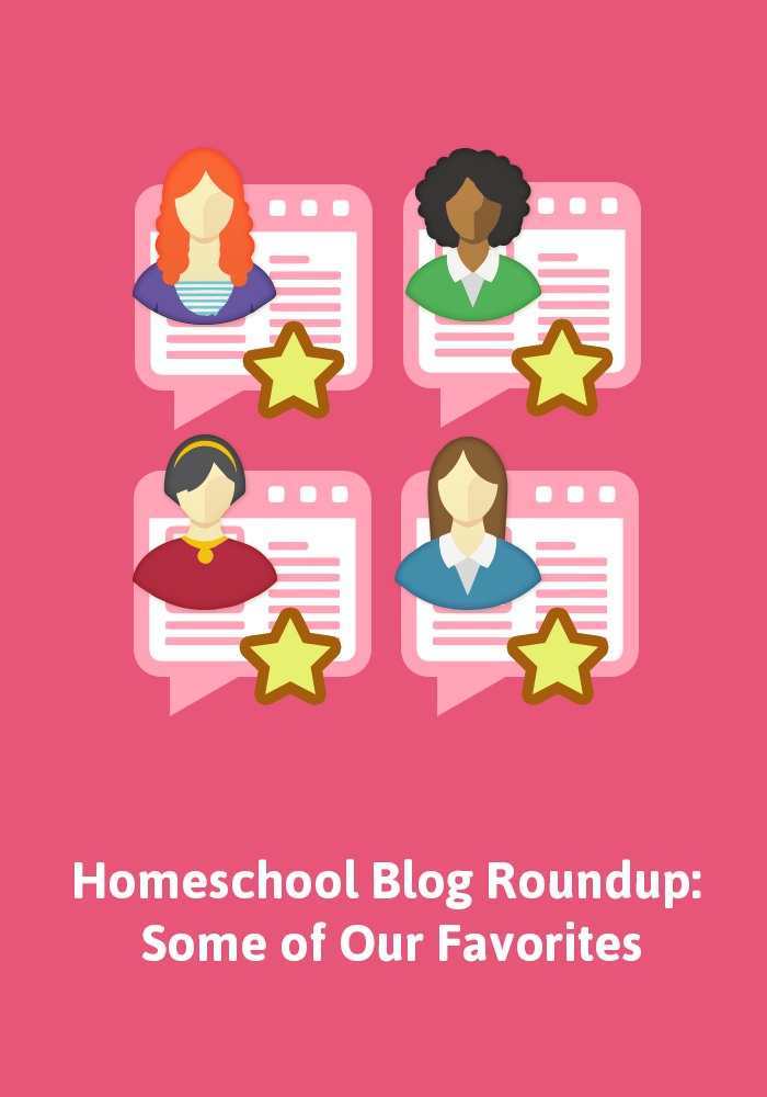 Here's a round-up of five of our favorite recent homeschool blog posts.