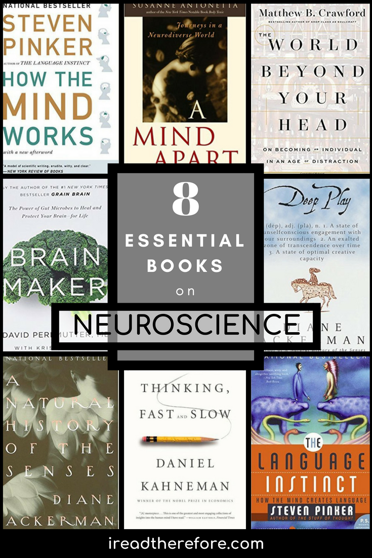 Brain Love 8 Reads On Neuroscience I Read Therefore Blog Brain Book Philosophy Books Psychology Books