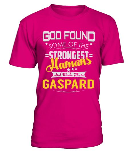 "# GASPARD - Strongest Humans Name Shirts .    God Found Some Of The Strongest Humans And Made Them GASPARD Name ShirtsSpecial Offer, not available anywhere else!Available in a variety of styles and colorsBuy yours now before it is too late! Secured payment via Visa / Mastercard / Amex / PayPal / iDeal How to place an order  Choose the model from the drop-down menu Click on ""Buy it now"" Choose the size and the quantity Add your delivery address and bank details And that's it!"