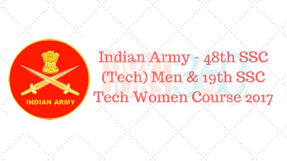 Indian Army - 48th SSC (Tech) Men & 19th SSC Tech Women Course 2017