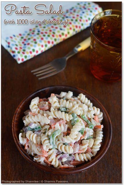 Pasta Salad With 1000 Island Dressing Sharmis Passions Pasta Salad Healthy Salad Recipes Pasta