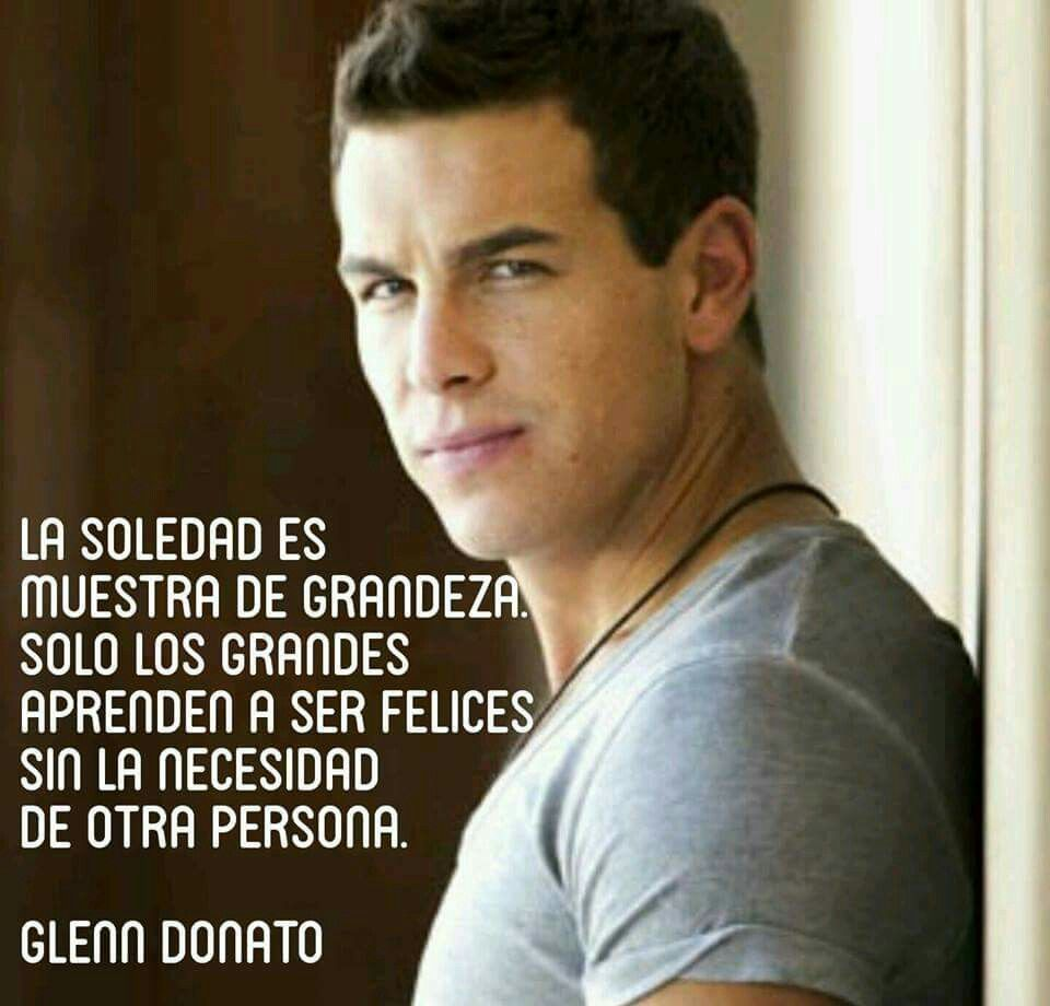 Frases Cita Quote Pensamientos Citas Citas En Espanol Glenn Donato