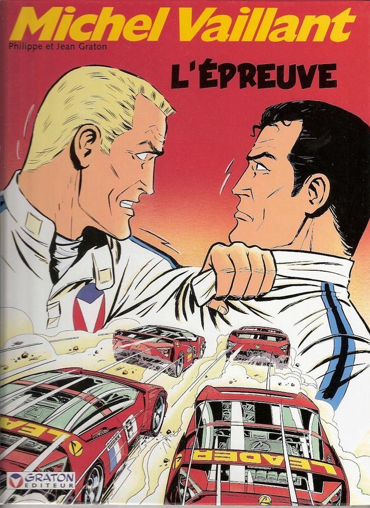 MICHEL VAILLANT Tome 65 L'épreuve EO Graton Editeur