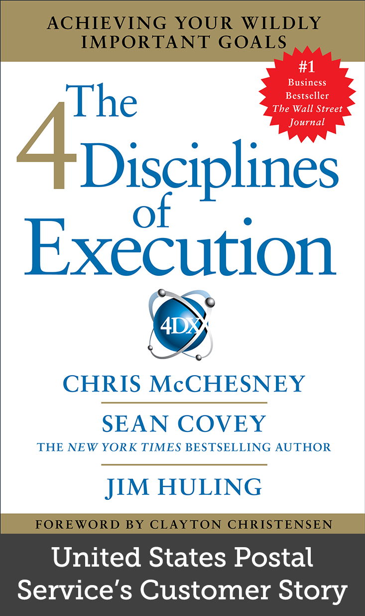 The 4 Disciplines Of Execution Achieving Your Wildly Important