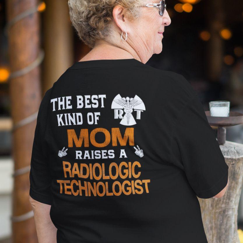 Best moms raise radiologic technologists radtech