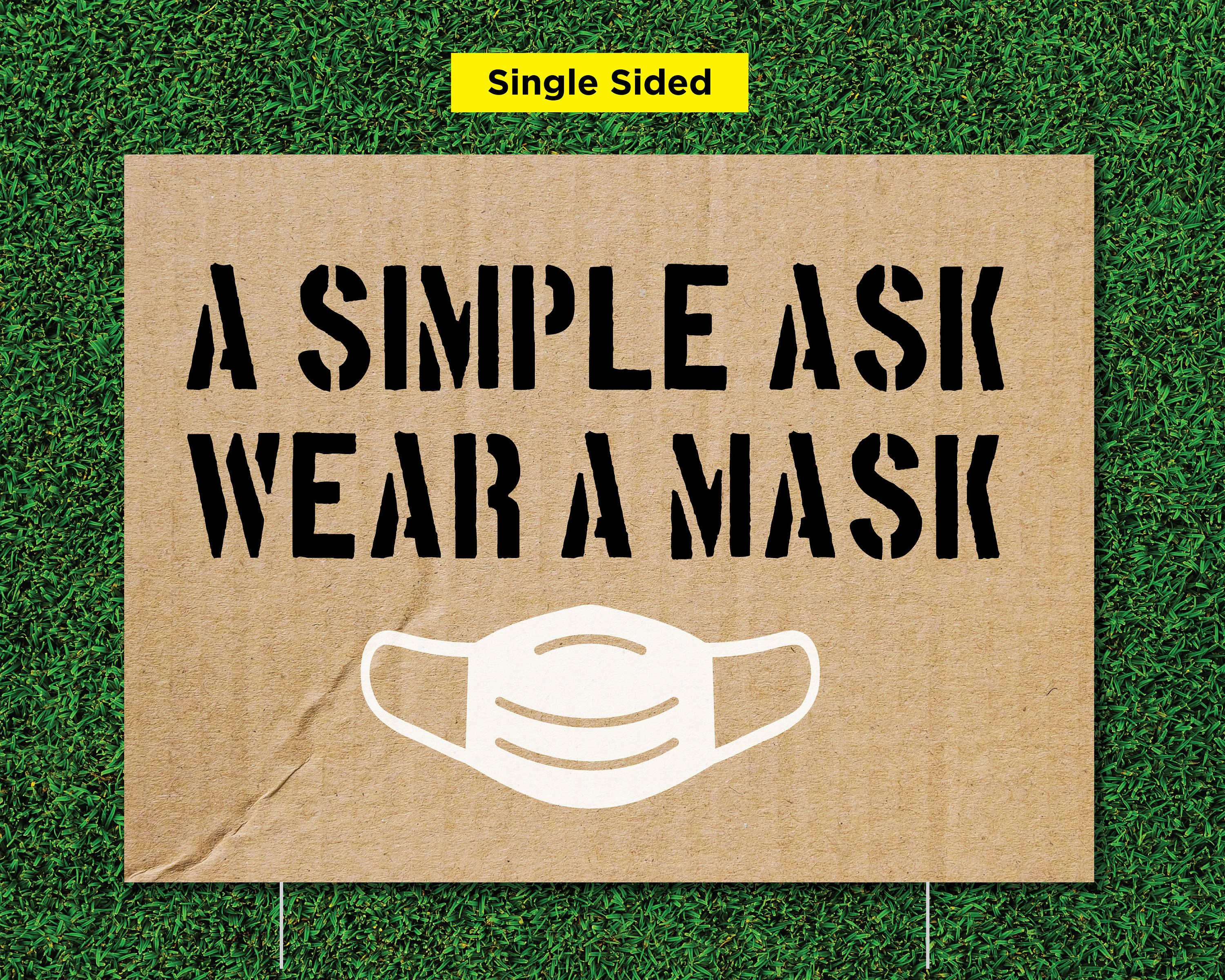 Wear A Mask Lawn Sign Single Sided Coroplast Sign Wear A Etsy Coroplast Signs Lawn Sign Custom Lawn Signs