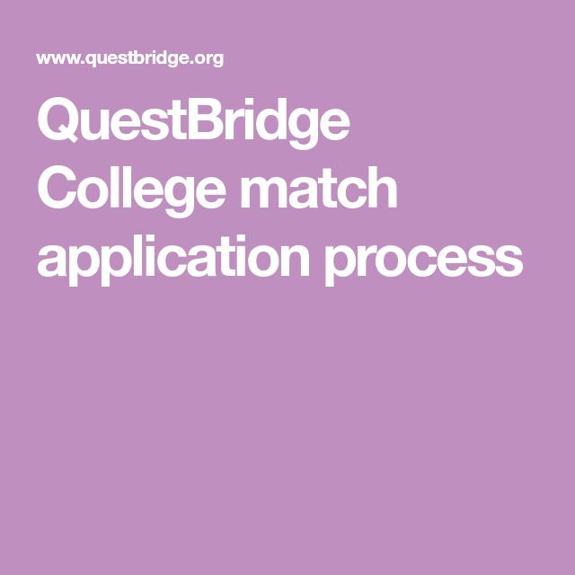QuestBridge College match application process College