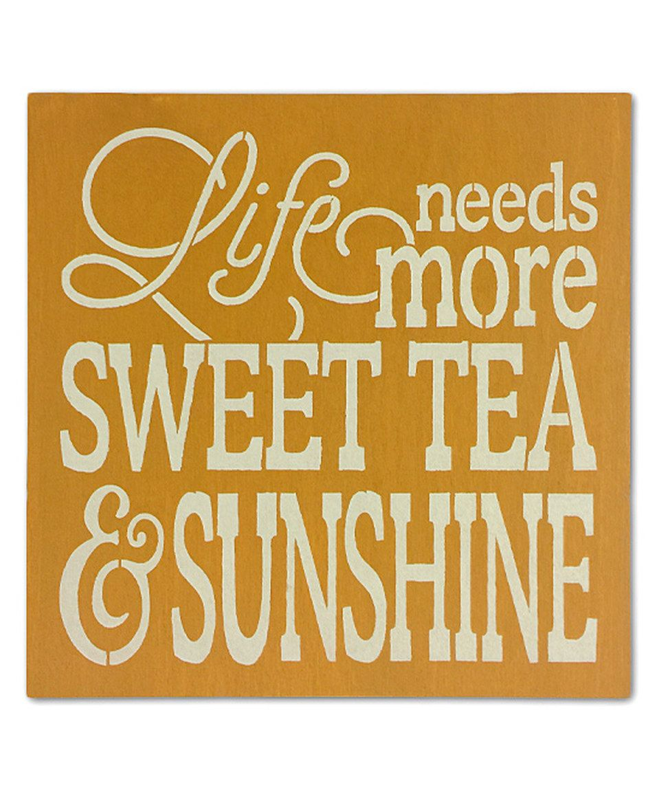 Love this \'Sunshine & Sweet Tea\' Wall Sign by Sara\'s Signs on ...