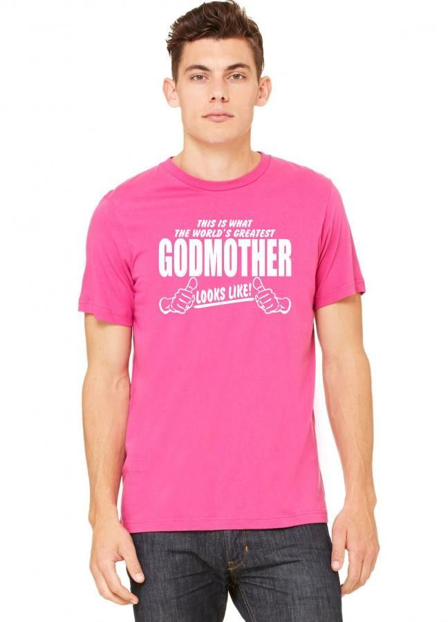 this is what a worlds greatest godmother looks like 1 Tshirt
