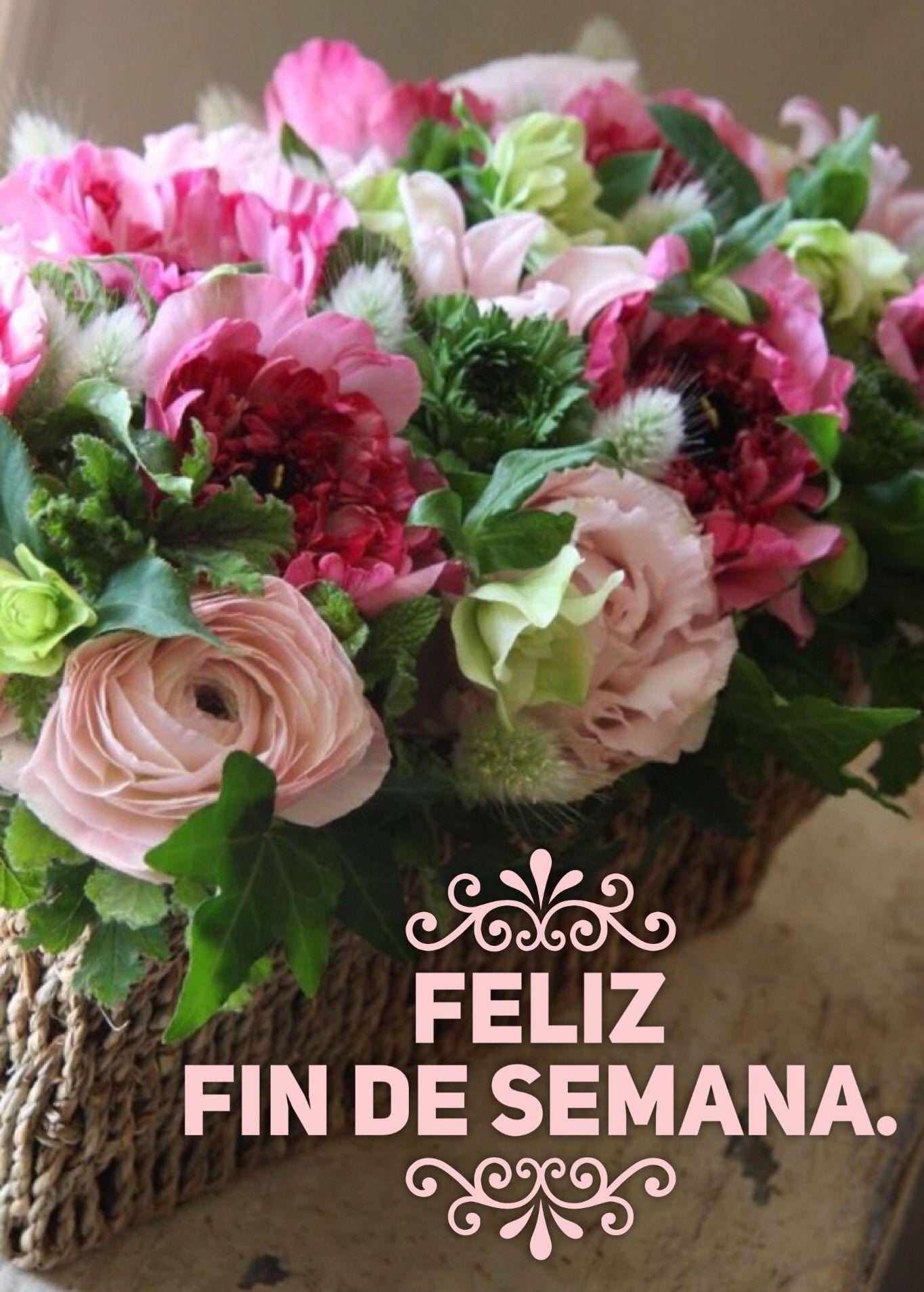 Resultado de imagen de feliz fin de semana con flores