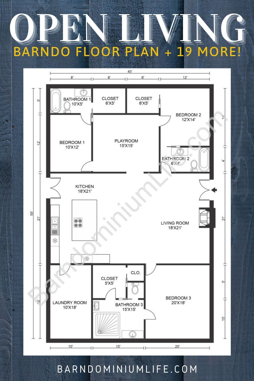 Top 20 Barndominium Floor Plans In 2020 Barndominium Floor Plans Cabin Floor Plans New House Plans