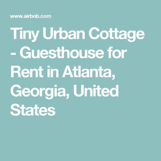 Tiny Urban Cottage - Guesthouse for Rent in Atlanta, Georgia, United States