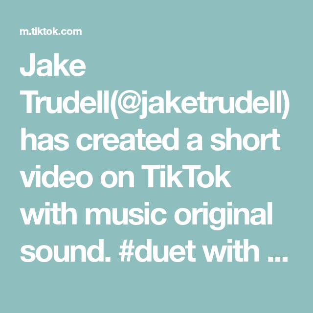Jake Trudell Jaketrudell Has Created A Short Video On Tiktok With Music Original Sound Duet With Thecardguy Foryou Music Mood The Originals Greenscreen
