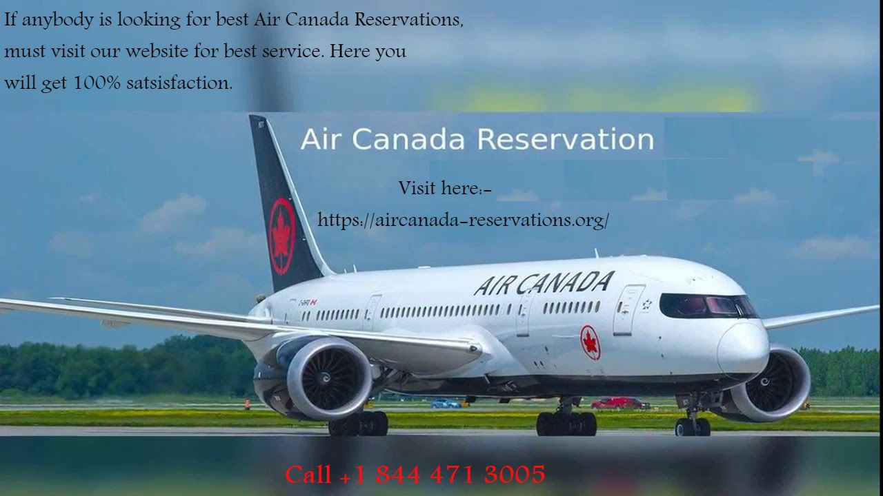 Book Your Flight Ticket With Air Canada Reservation Air Canada Flights Canada Cheap Flight Tickets
