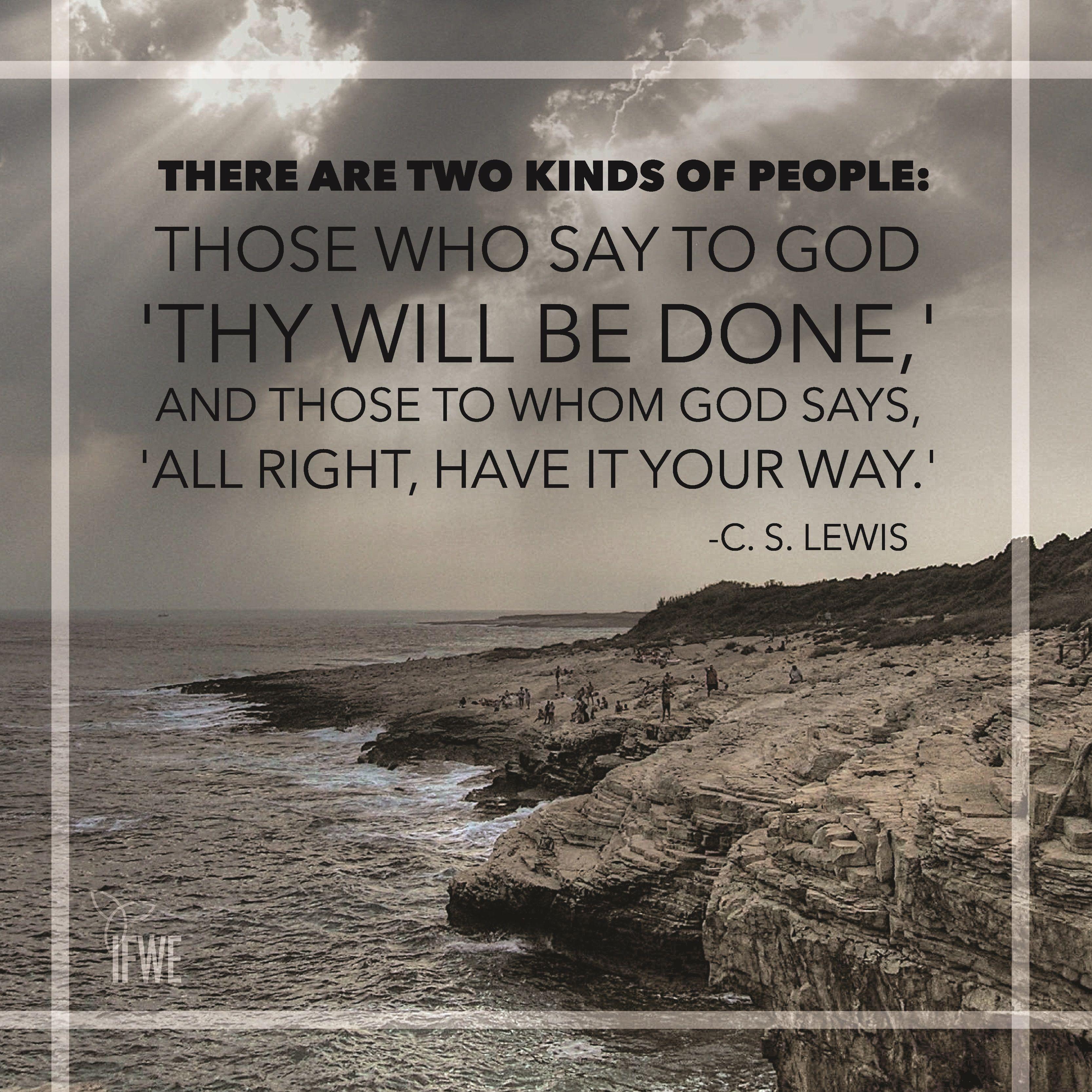 C.S. Lewis Quote | Cs lewis quotes, Faith scripture, Christian quotes