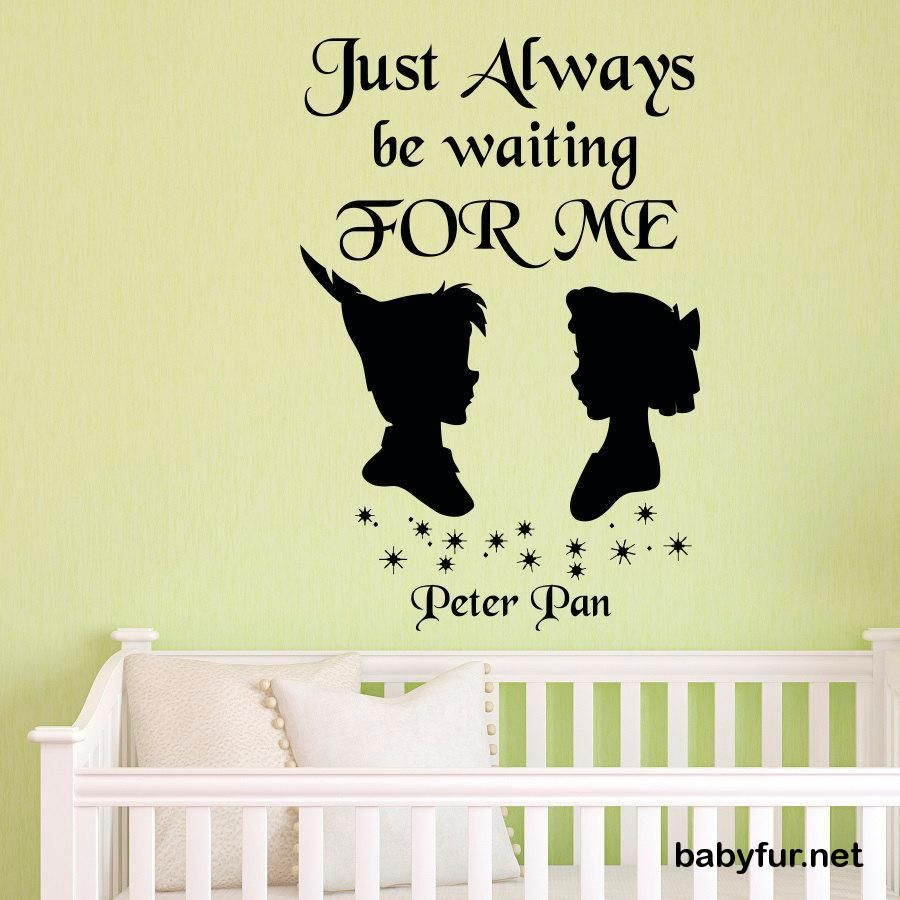 Peter Pan Quote Wall Decal Just Always Be Waiting For Me- Neverland ...