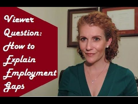 Gaps In Employment How To Explain Employment Gaps In A Job Interview  Education .