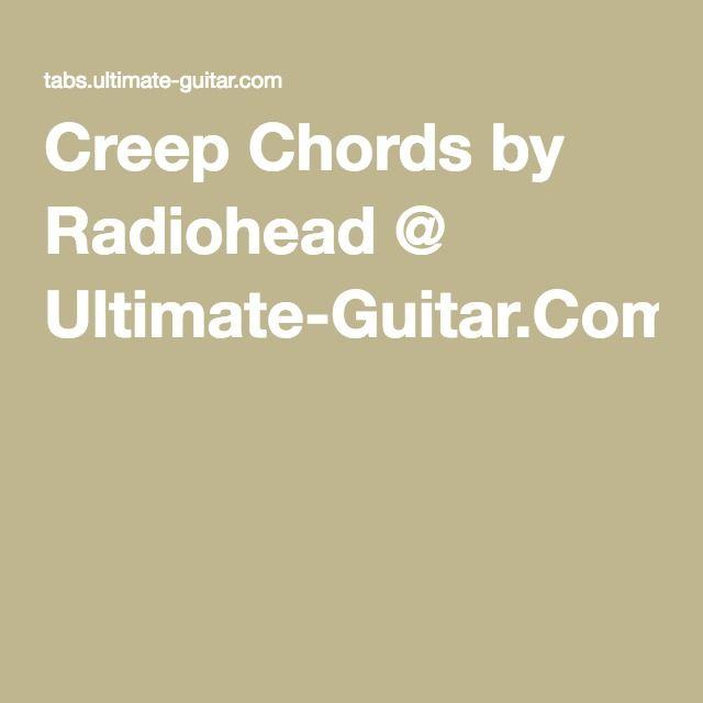 Creep Chords By Radiohead Ultimate Guitar