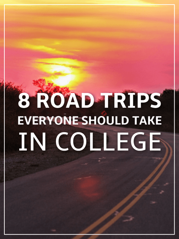 8 Road Trips Everyone Should Take in College