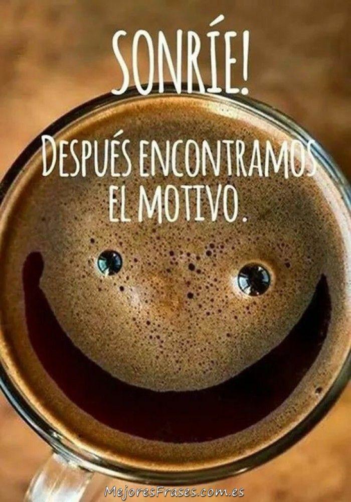 Una de las mejores frases que te provocarán la sonrisa y te cargarán de energía positiva.