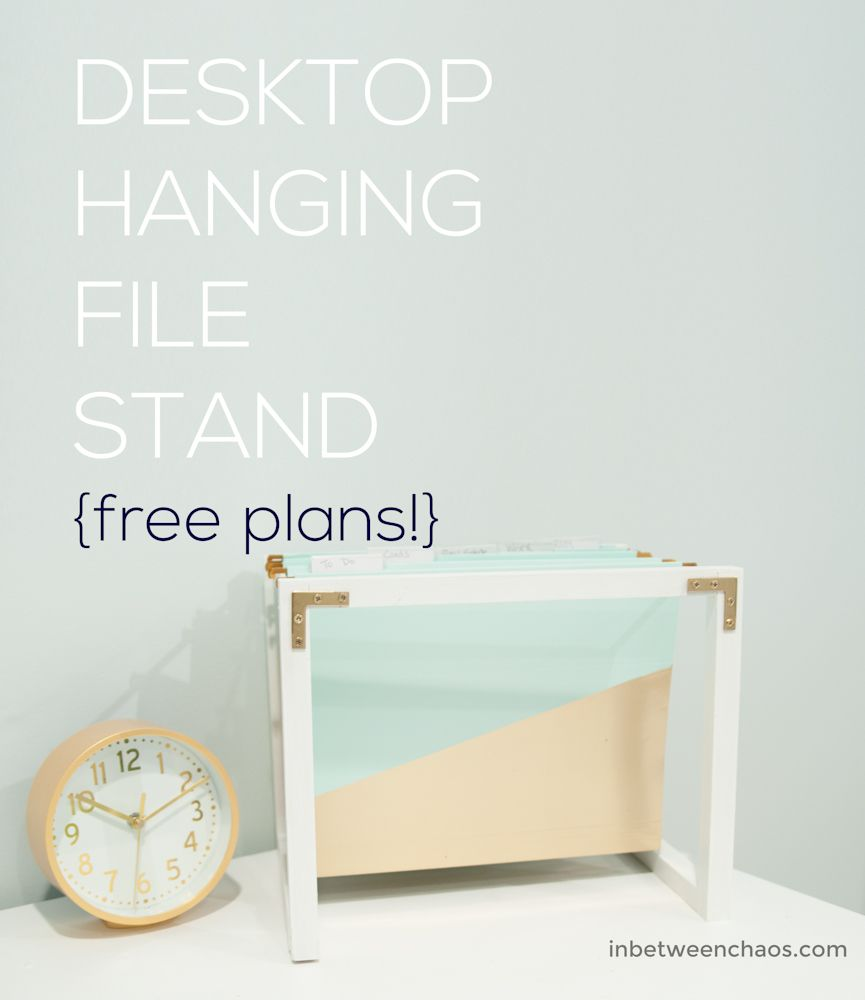 Build Your Own Desktop Hanging File Stand To Beautify And Organize