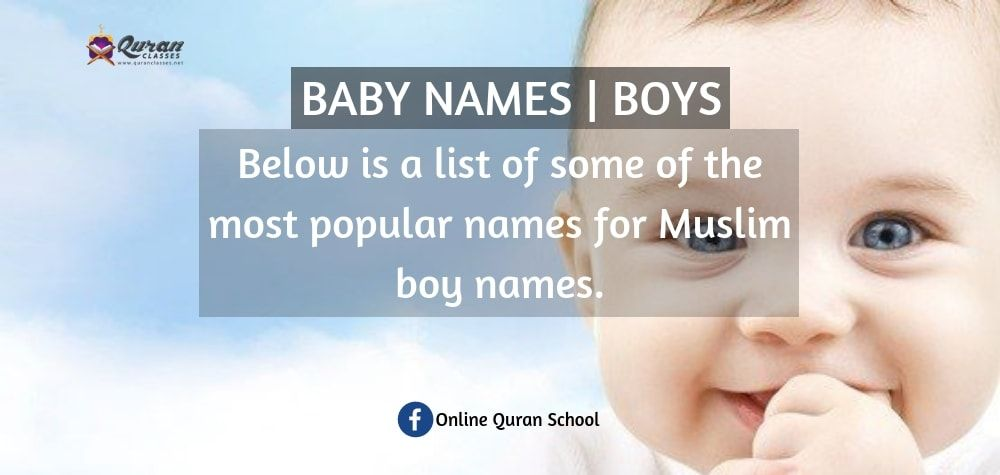 Muslim Boys Names With Meaning - Quran Classes   Muslim ...