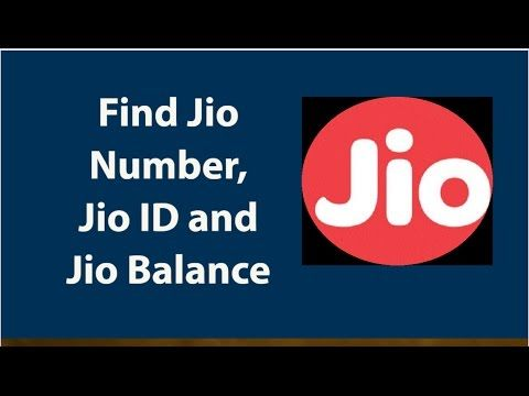 How To Find Jio SIM mobile number, Jio ID and Jio Balance | Tech and