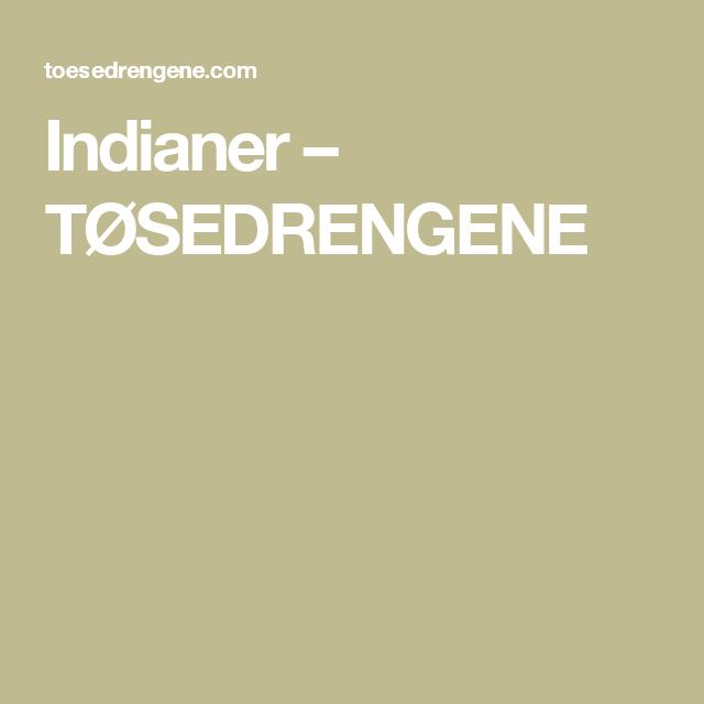 Indianer – TØSEDRENGENE