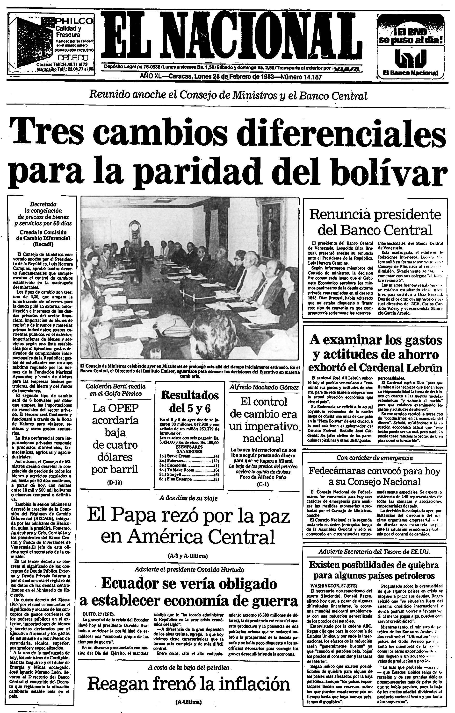 Publicado el día 28  de febrero de 1983, en Primera Página. Título: Tres cambios diferenciales para la paridad del Bolívar / Renuncia presidente del Banco Central. 28-02-1983