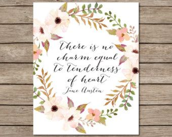 There Is No Charm Equal To Tenderness Of Heart Printable Instant