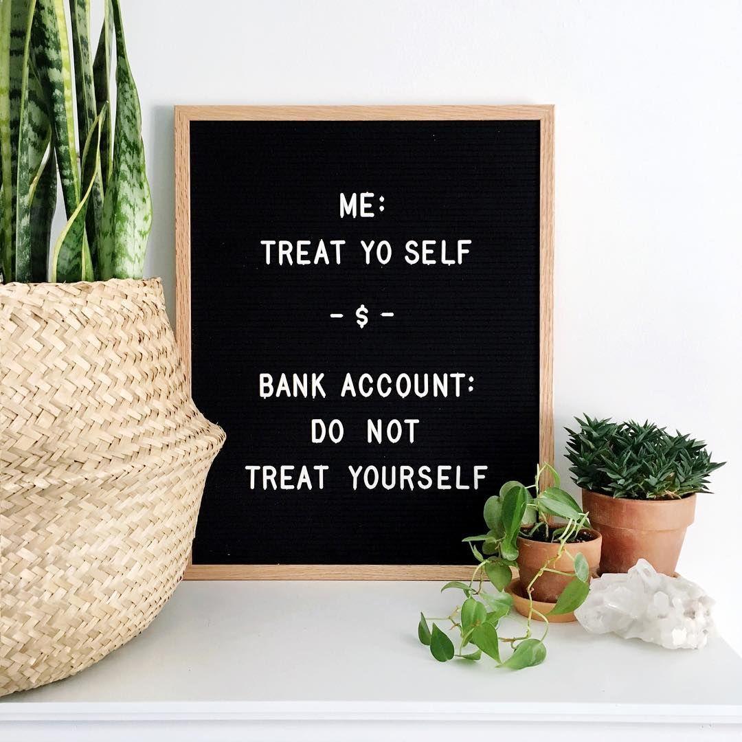 Me Clothes Treat Yo Self Fragrances Treat Yo Self Massages Treat Yo Self Mimosas Treat Yourself Ba Message Board Quotes Felt Letter Board Letter Board