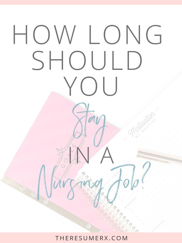 How Long Should You Stay in a Nursing Job? Ask Nursing