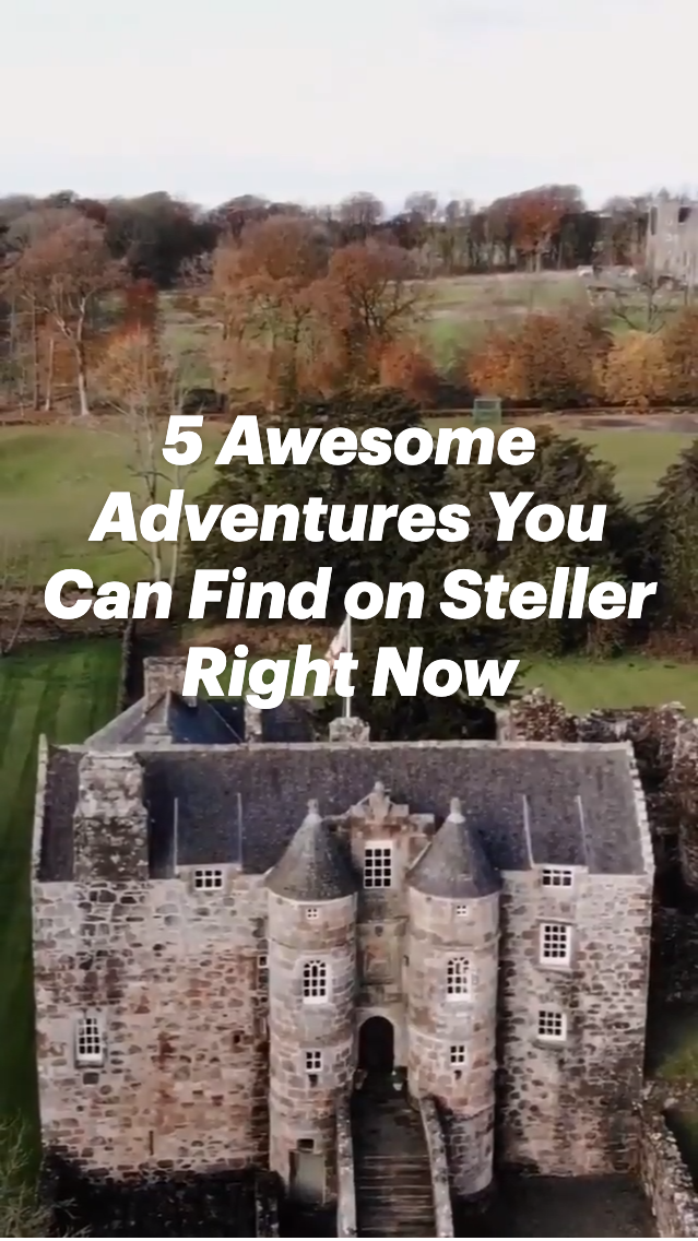 5 Awesome Adventures You Can Find on Steller Right Now